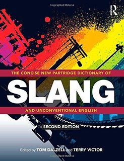Professional Book Review: November 2015: The Concise New Partridge Dictionary of Slang and Unconventional English