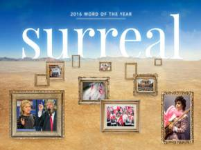 Word of the Year 2016: Surreal